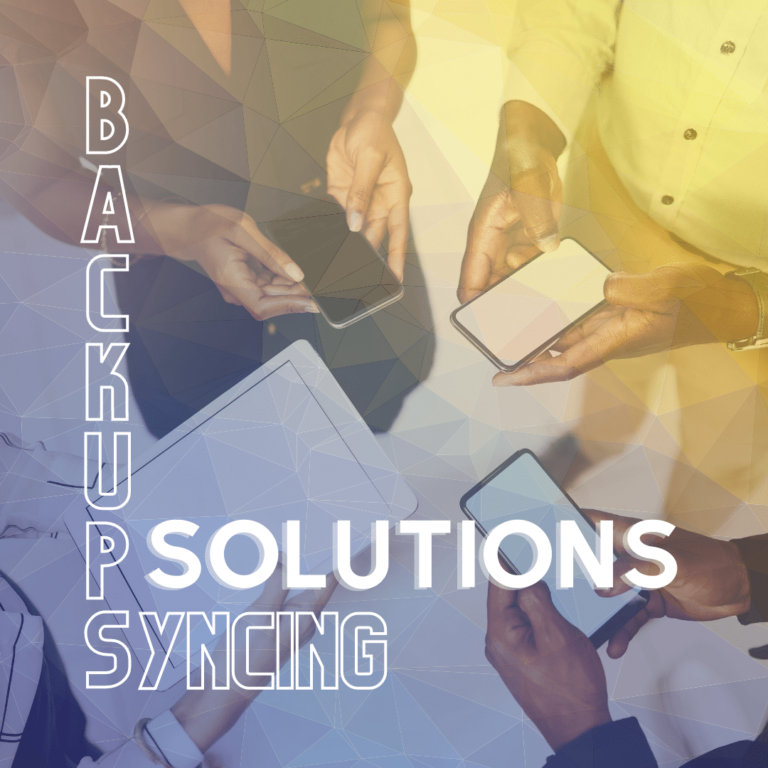 Backups & Syncing Solutions